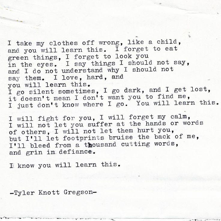 "4,457 Likes, 84 Comments - Tyler Knott Gregson (@tylerknott) on Instagram: ""Typewriter Series #2069 by Tyler Knott Gregson"""