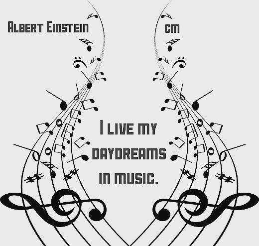 I live my daydreams in music. #music #live #daydreamer #daydreaming #daydreams #musicnotes #notes #art #alberteinstein #famous #quotes #quote #notes #day #dreams #dreaming #love #lovelife #lifeisart #life #livelife #einstein #meme #dailyquote #dailymemes #daily #memesdaily