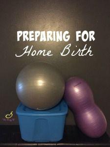 Preparing for Home Birth