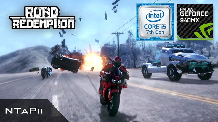 Road Redemption | Nvidia Geforce 940MX | i5 7200U