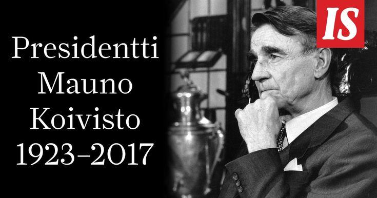 Presidentti Mauno Koivisto kuoli 12. toukokuuta 2017 kello 21.15 Meilahden sairaalassa.