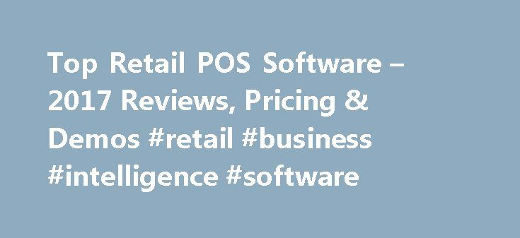 Top Retail POS Software – 2017 Reviews, Pricing & Demos #retail #business #intelligence #software http://donate.nef2.com/top-retail-pos-software-2017-reviews-pricing-demos-retail-business-intelligence-software/  Retail POS Software What Is the FrontRunners Quadrant? A Graphic of the Top-Performing Retail POS Products FrontRunners quadrants highlight the top software products for North American small businesses. All products in the quadrant are top performers. Small businesses can use…