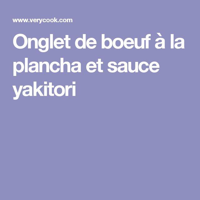 Onglet de boeuf à la plancha et sauce yakitori