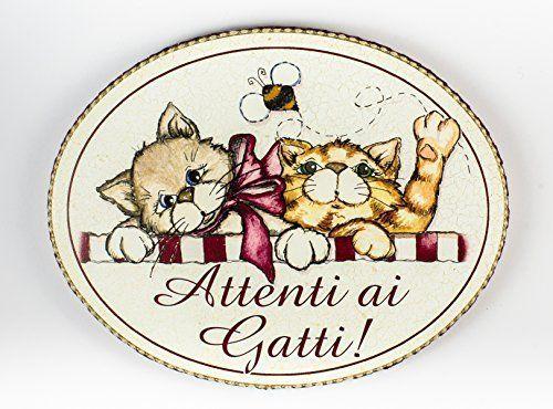 """targhetta ovale """"attenti ai gatti"""" idea regalo, artigianato italiano, made in Italy, con frase scritta, spiritosa, fuori stanza, fuori porta, bomboniere, targa porta, tavola country"""
