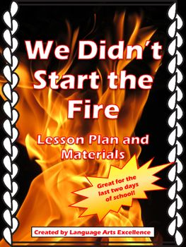 """This is a thoughtful, highly engaging, and memorable way to end the school year with your high school or middle school students! This step-by-step two-day lesson plan encourages students to consider what defines their generation and then create their own lyrics to Billy Joel's """"We Didn't Start the Fire.""""No preparation is needed for this great end of year activity!"""