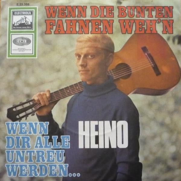 Heino - Wenn Die Bunten Fahnen Weh'n / Wenn Dir Alle Untreu Werden... (Vinyl) at Discogs 1967