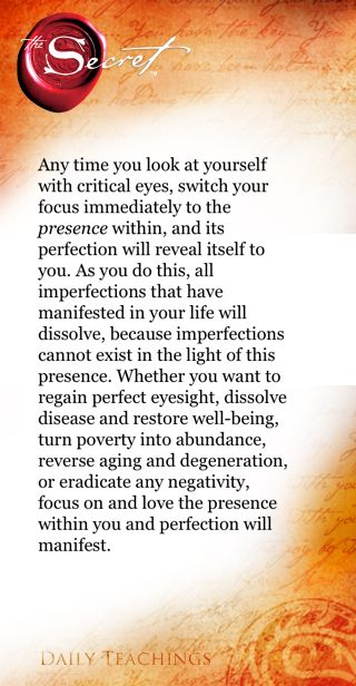 ✌...'and perfection will manifest '....The Secret ~ Law of Attraction