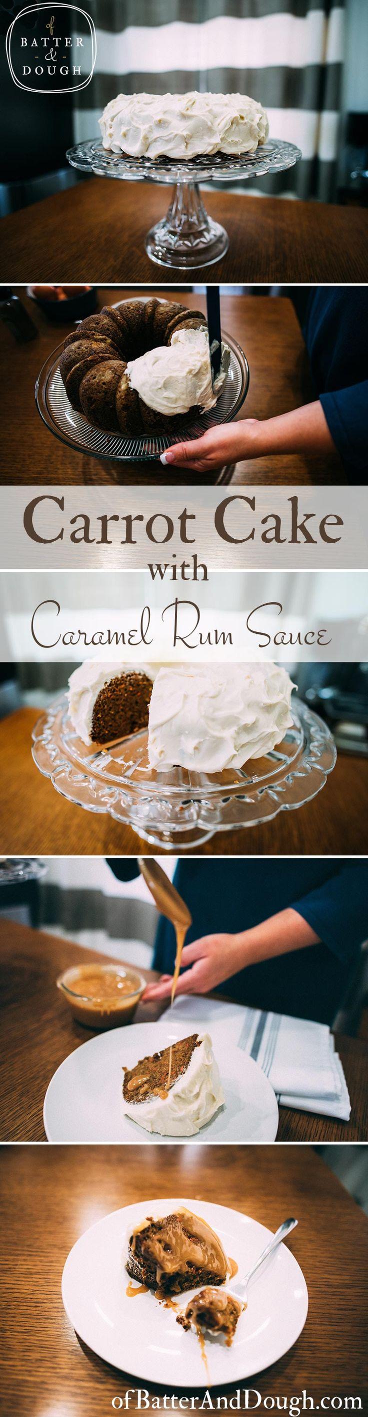 Carrot cake recipe caramel rum sauce pin   ofbatteranddough.com