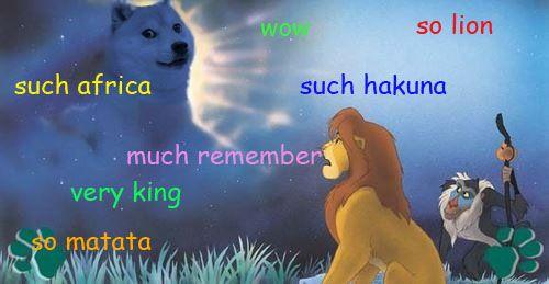 funny meme lion king wow hakuna matata doge dogememe corrgasm •