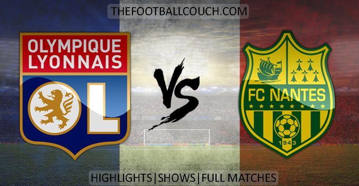 [Video] Ligue 1 Olympique Lyonnais vs Nantes Highlights - http://ow.ly/ZHUhH  - #OlympiqueLyonnais #FCNantes #ligue1 #soccerhighlights #footballhighlights #football #soccer #frenchfootball #thefootballcouch