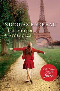 La sonrisa de las mujeres / Nicolas Barreau