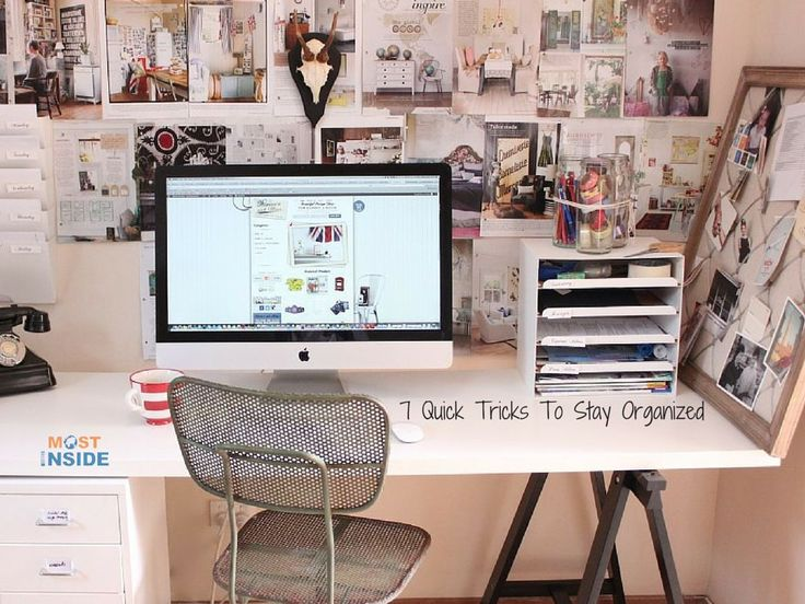 7 Quick Tricks To Stay Organized