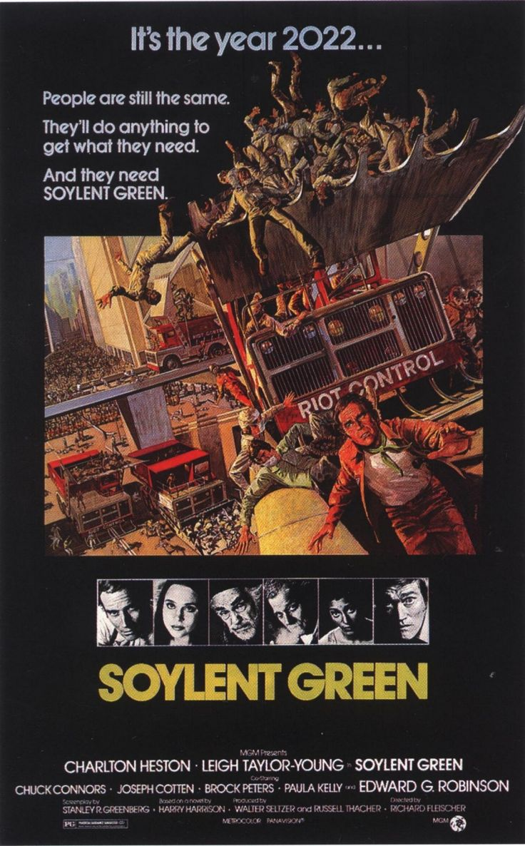 Soylent Green. It's people. Soylent Green is made out of people. They're making our food out of people. Next thing they'll be breeding us like cattle for food. You've gotta tell them. You've gotta tell them!