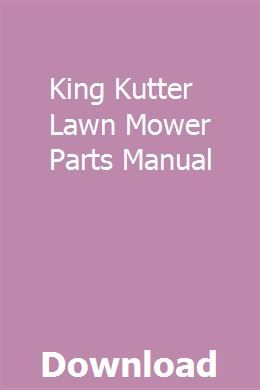 King Kutter Lawn Mower Parts Manual   rowracortags   Jeep
