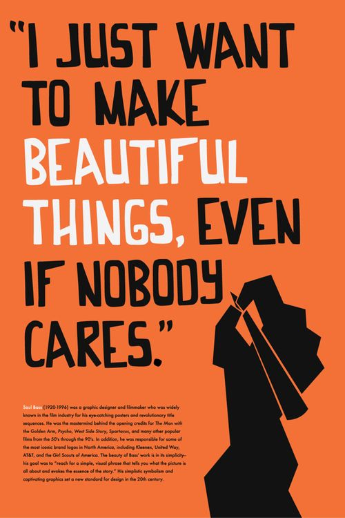 Saul Bass quote I love | Very Well Said | Pinterest