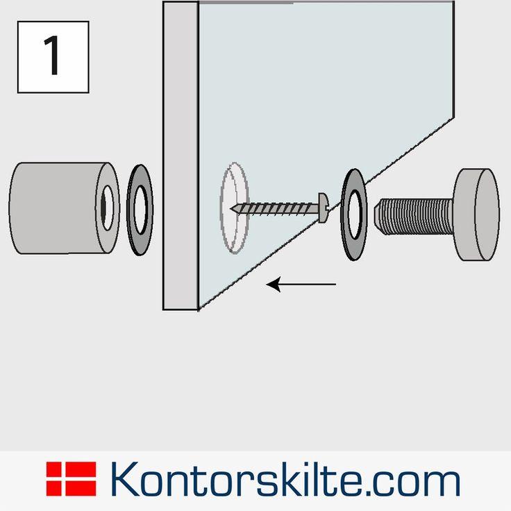 Vejledning til montage af afstandsbeslag / pladerholder. For yderligere vejledning, gå til vores hjemmeside og se de fulde instruktioner under hvert enkelt produkt. www.kontorskilte.com
