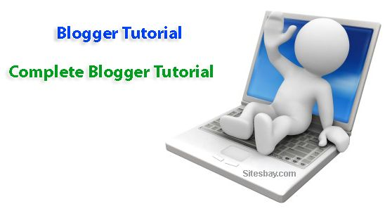 Blogger Tutorial - How to create blog