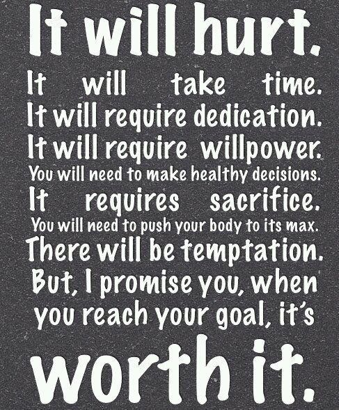 It will hurt, but it's WORTH IT.