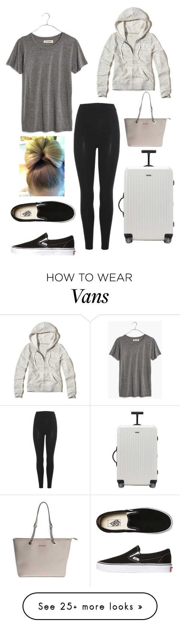 """""""Travel Wear ✈️"""" by laurenc16 on Polyvore featuring Madewell, Yeezy by Kanye West, Hollister Co., Rimowa, Vans and MICHAEL Michael Kors"""