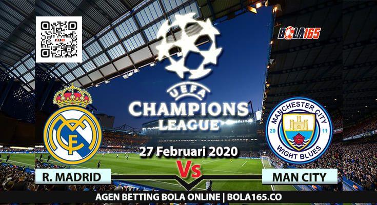 Bola165 Prediksi Skor Manchester City Vs Real Madrid Laga Uefa League Yang Akan Berlangsung Pada Hari Kamis 27 Februar In 2020 Manchester City Madrid City