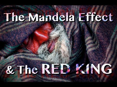 """https://www.youtube.com/watch?v=s1rDdsrzb6U CG#13 - The Mandela Effect & The Red King 