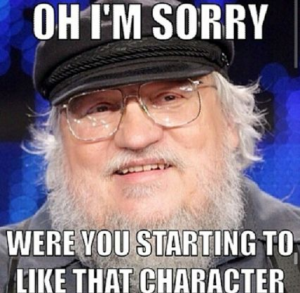 #love #gameofthrones, Shit, I remember when I first read the series, I was pissed! lmao
