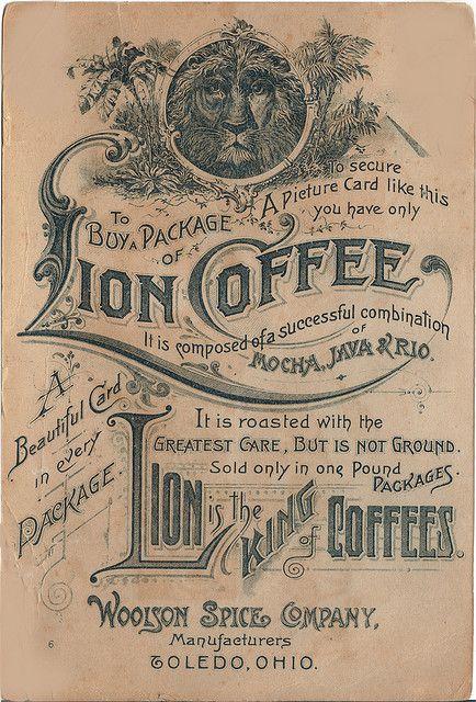 Vintage Lion Coffee Ad  http://vintagerosegarden.tumblr.com/page/218