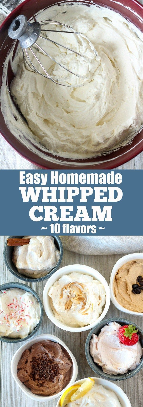 Easy Homemade Whipped Cream (10 flavors)