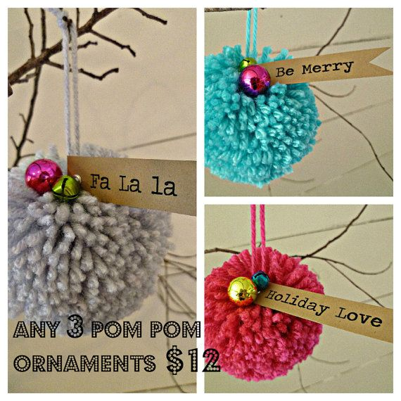 Set of 3  Pom Pom Christmas Ornaments by OohLalaCo on Etsy, $12.00  These would be cute to make, and fun to use as gift tags!