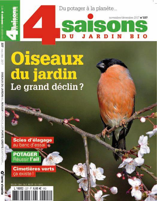 Les 4 Saisons Du Jardin Bio N 227 Novembre Decembre 2017 Les