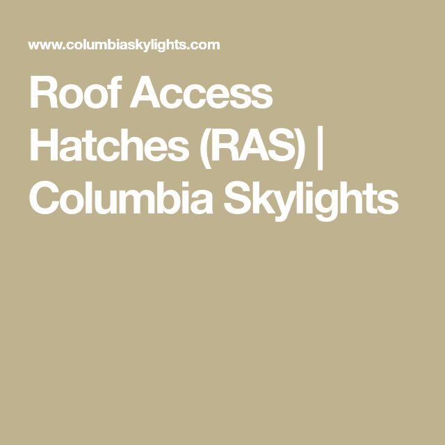 Best 25 Roof Access Hatch Ideas On Pinterest Roof Hatch