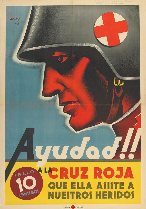Spanish Civil War :: Ayudad!! a la cruz roja (1937) :: Guerra Civil Española :: Cartelería :: Museo histórico de enfermería :: Fundación José Llopis ::
