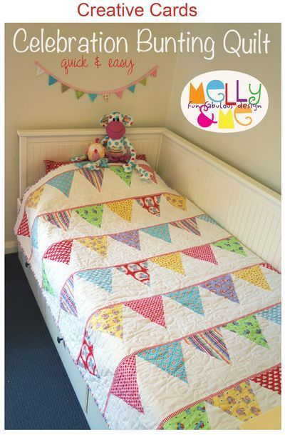 Celebration Bunting quilt  by Melly & Me. Could use lots of scraps! LOVE IT FOR THE BACK OF THE QUILT TO MAKE IT REVERSIBLE