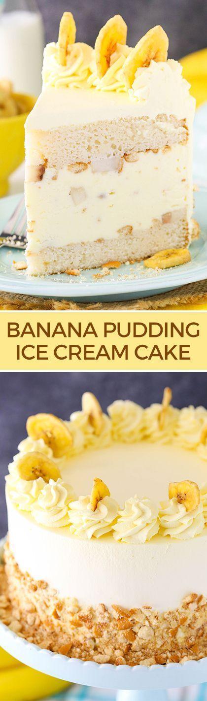 Banana Pudding Ice Cream Cake - moist vanilla cake filled with banana pudding…: http://www.lifeloveandsugar.com/2016/08/24/banana-pudding-ice-cream-cake/