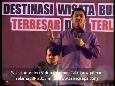 """Talk Show """"Narasi Kearifan, dari Tulisan ke Tindakan"""" oleh Ustadz Anis Matta di acara Islamic Book Fair (IBF) 2013 Istora Senayan Jakarta"""