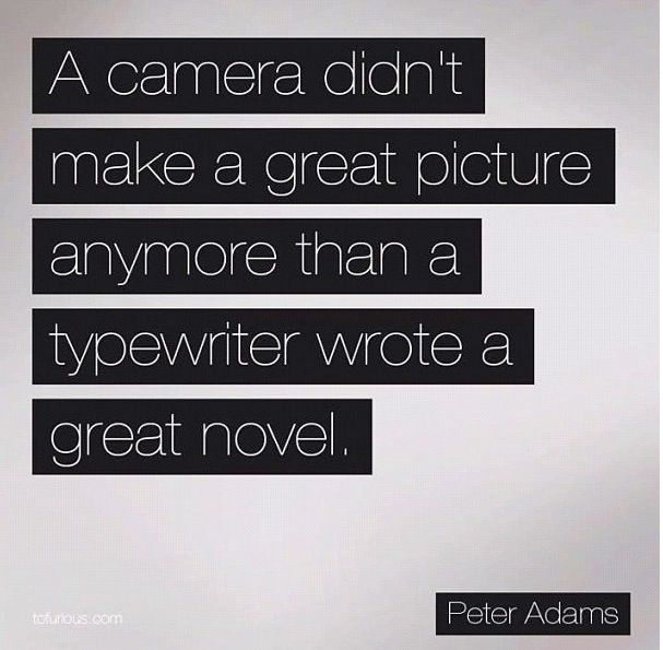 25+ best ideas about Photography quote on Pinterest | Photographer ...