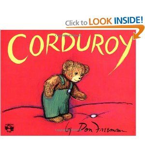 Corduroy: Worth Reading, Childhood Books, Childhood Memories, Kids Books, Books Worth, Don Freeman, Donfreeman, Favorite Books, Children Books