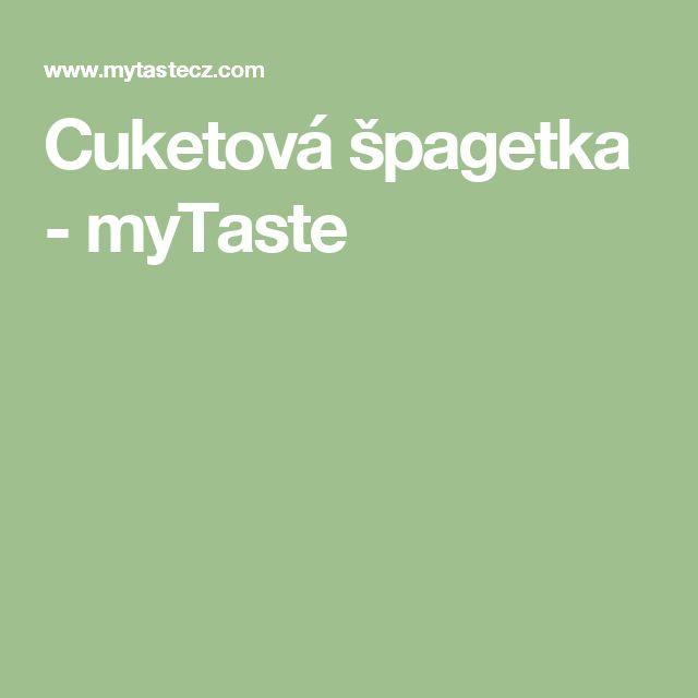 Cuketová špagetka - myTaste