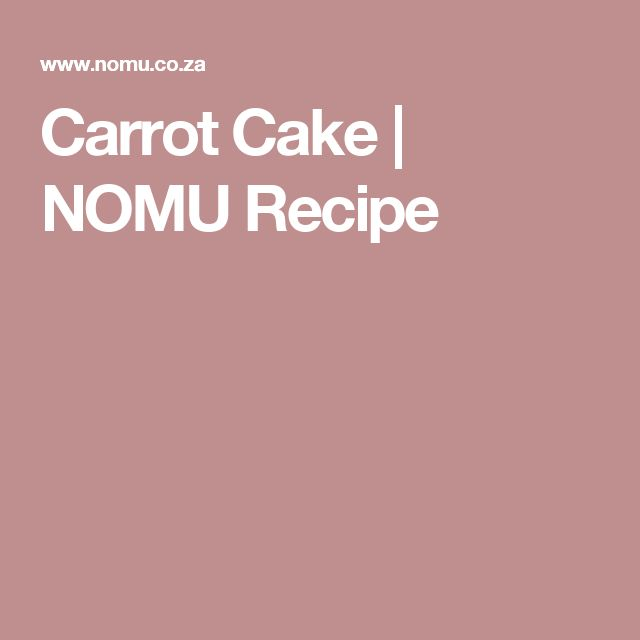 Carrot Cake | NOMU Recipe
