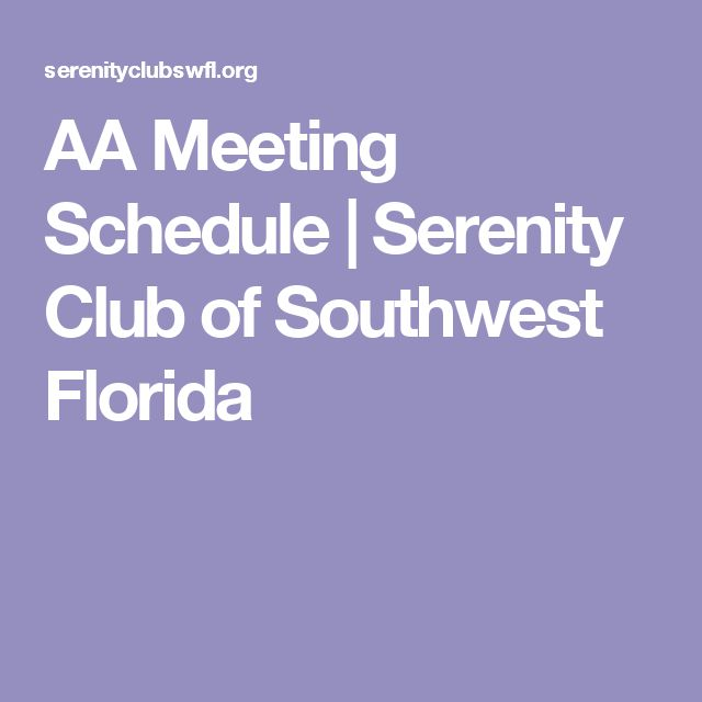 AA Meeting Schedule   Serenity Club of Southwest Florida