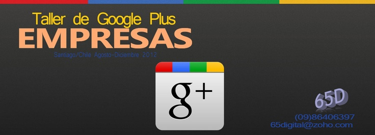 """Taller Google Plus para Empresas. Uso y Construcción de la página de empresa """"Google Brand Page""""."""