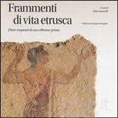 #Frammenti di vita etrusca. pitture tarquinesi editore Johan & levi  ad Euro 17.00 in #Johanlevi #Libri arte e fotografia