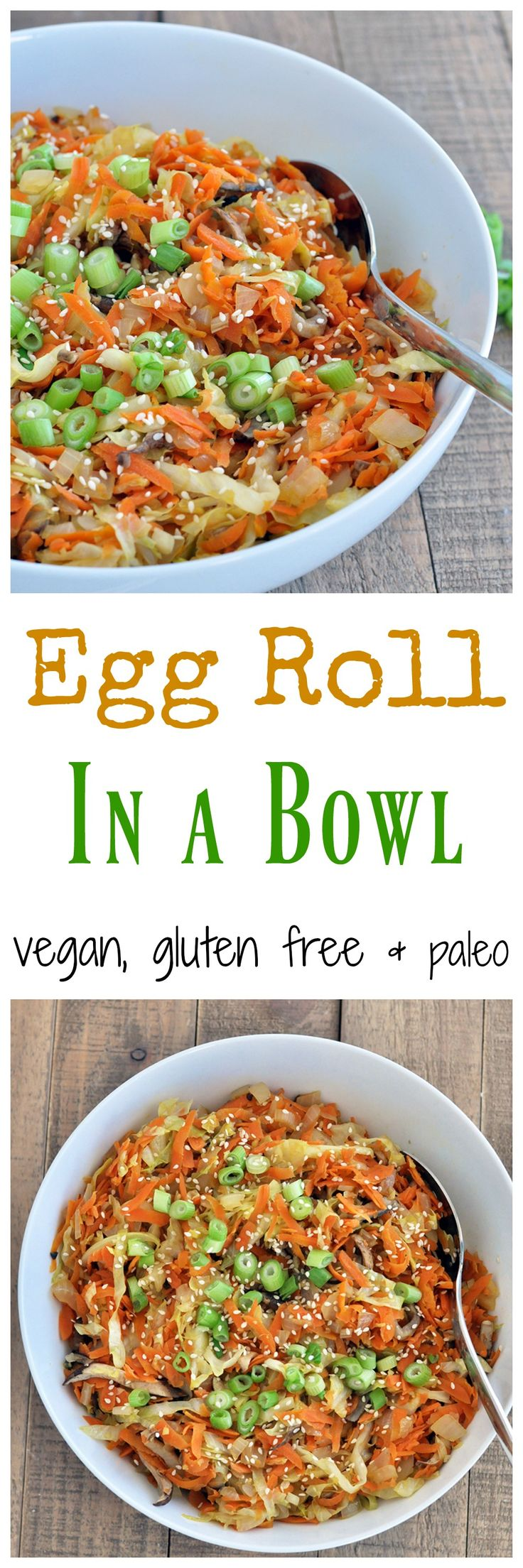 vegan egg roll in a bowl. Ingredients: cabbage, carrots, mushrooms, onion, garlic, sesame oil, coconut aminos, ginger, salt, green onions (optional)