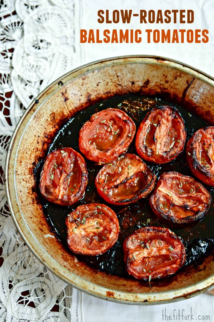 Slow-Roasted Balsamic Tomato Recipe - the sweet, rich flavor deepens with every minute in the oven. Put on salad, pizza, pasta, make a saue, or just pick 'em off the pan. - thefitfork.com