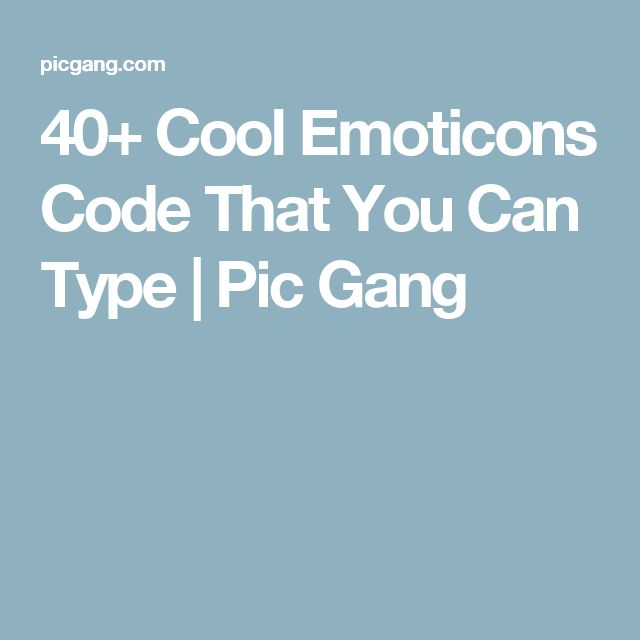 40+ Cool Emoticons Code That You Can Type | Pic Gang