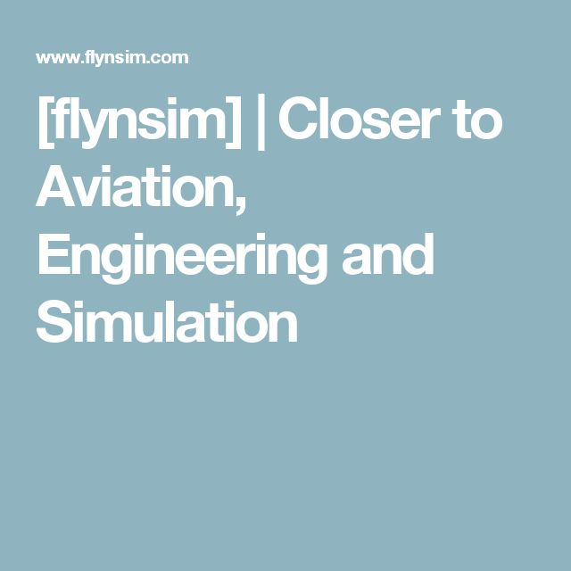 [flynsim] | Closer to Aviation, Engineering and Simulation