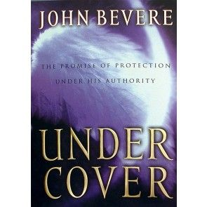 17 best books images on pinterest john bevere baby books and books you will learn to experience liberty provision and protection by responding correctly to the divine authority in your life under cover john bevere fandeluxe Gallery