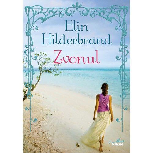 Zvonul de Elin Hilderbrand, Editura Litera, Colectia Blue Moon - recenzie