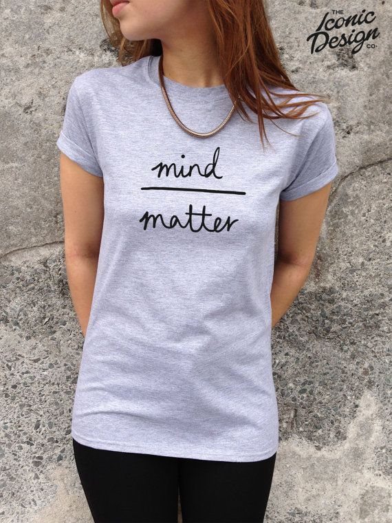 Hey, I found this really awesome Etsy listing at http://www.etsy.com/listing/176919947/mind-over-matter-cute-t-shirt-top http://www.amazon.com/gp/product/B018KCC8XQ