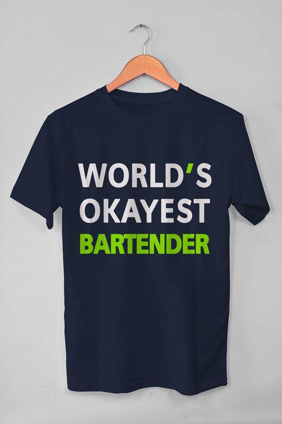 8d17686e Gift For Bartender Shirt, Worlds Okayest Shirt, Bartender Gifts, Bar Shirt,  Bartender Gift, Bartender Tshirt, Event Shirt, Bartender T shirt